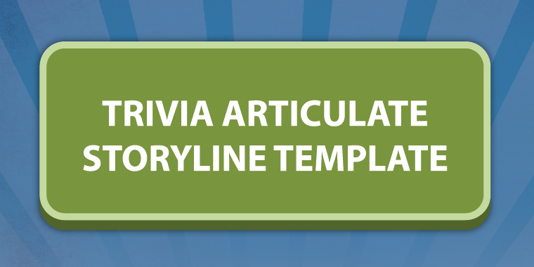 Trivia-Style Articulate Storyline Template