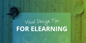 visual design tips for eLearning tim slade
