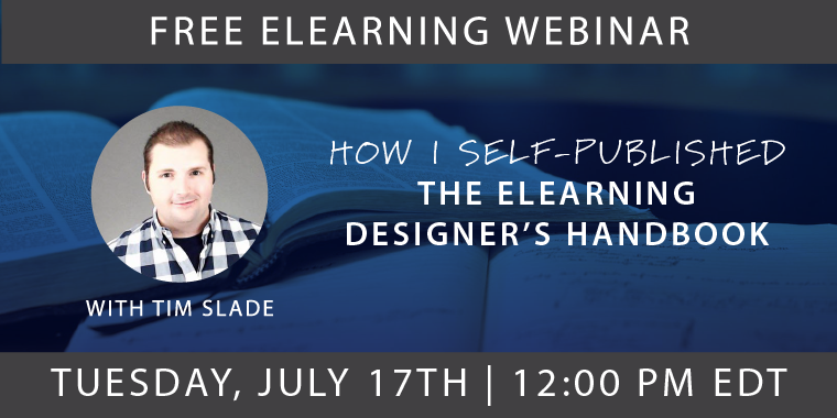 Free eLearning Webinars with Tim Slade