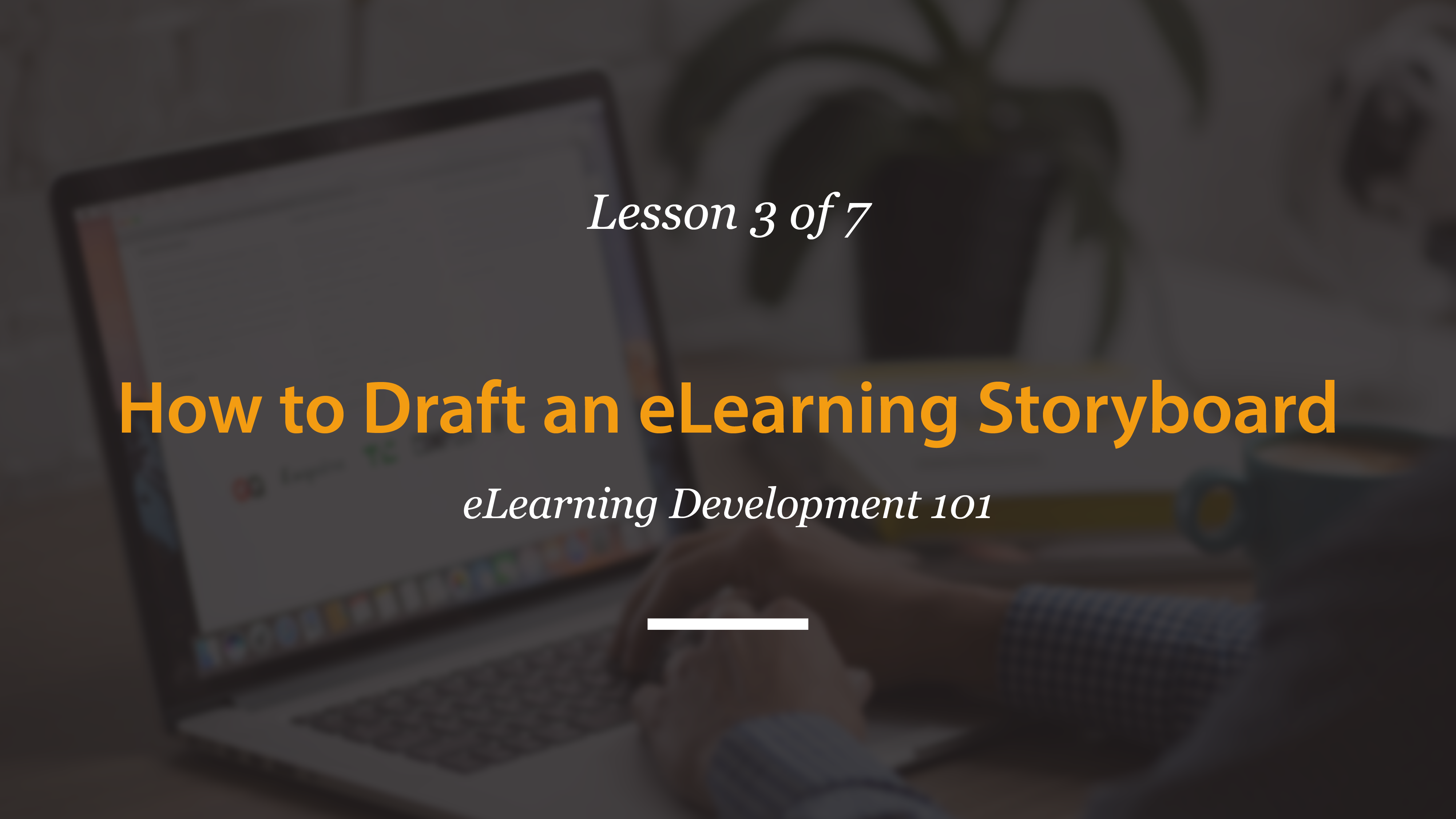 eLearning Development 101 | A FREE 7-Day Video Course by Tim Slade