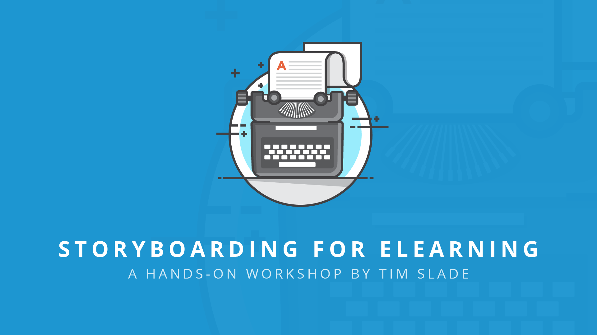 Storyboarding for eLearning - eLearning Workshops by Tim Slade
