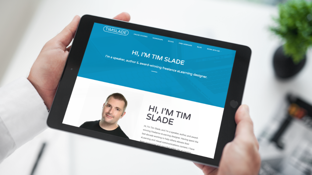Here's How I Became a Full-Time Freelance eLearning Designer | Tim Slade | eLearning Blog